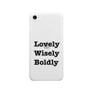 Lovely Wisely Boldly Clear smartphone cases