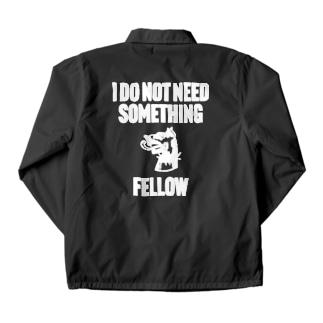 I DO NOT NEED SOMETHING FELLOW Coach Jacket