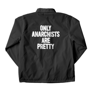 ShineのONLY ANARCHISTS ARE PRETTY コーチジャケット