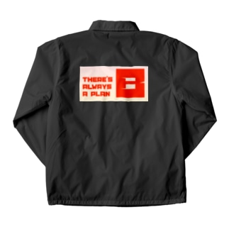 THERE'S ALWAYS A PLAN B Coach Jacket