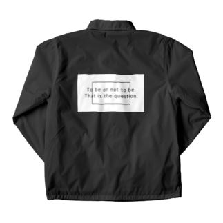 To be or not to be. That is the question. Coach Jacket