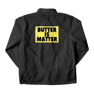BUTTER IS MATTER Coach Jacket