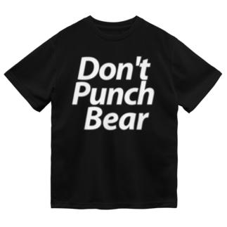 ドライ★Don't Punch Bear Dry T-Shirt