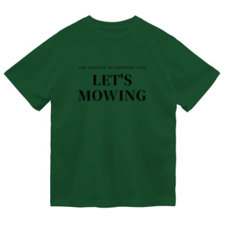 LET'S MOWING Dry T-shirts