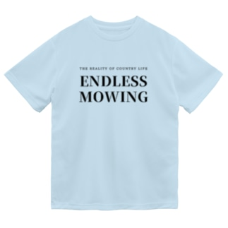 THE REALITY OF COUNTRY LIFEのENDLESS MOWING / BKTXT Dry T-Shirt