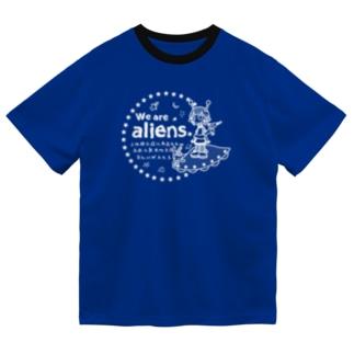 我々は宇宙人だ 白 Dry T-Shirt