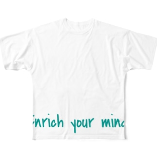 Enrich your mind. Full graphic T-shirts