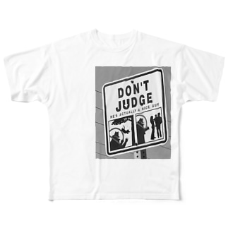 DON'T JUDGE Full graphic T-shirts