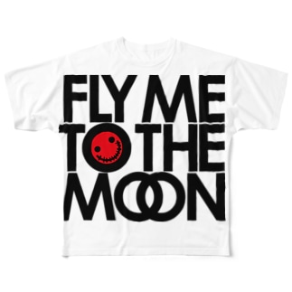 FLY ME TO THE MOON Full graphic T-shirts