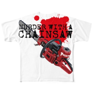 Murder with a chainsaw(縦組) フルグラフィックTシャツ