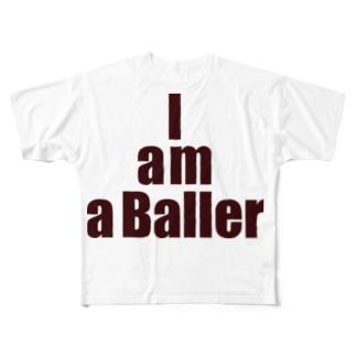 I am a Baller Full graphic T-shirts