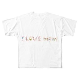 I  LOVE MOM. Full graphic T-shirts