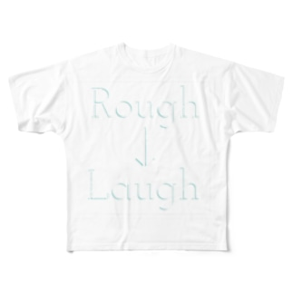 Rough→Laugh Full graphic T-shirts
