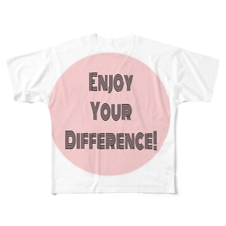 Enjoy Your Difference! Full graphic T-shirts