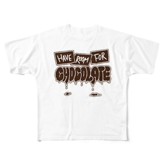 Have room for chocolate Full graphic T-shirts