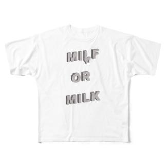 MILF OR MILK Full graphic T-shirts
