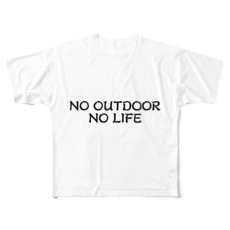 NO OUTDOOR, NO LIFE Full graphic T-shirts