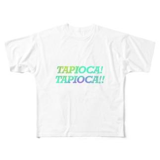 TAPIOCA! Full graphic T-shirts
