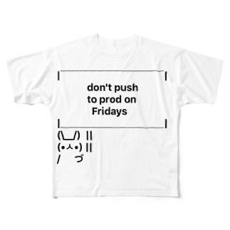 don't push to prod on Fridays Full graphic T-shirts