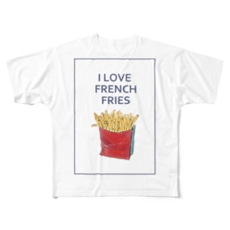 I LOVE FRENCH FRIES Full graphic T-shirts