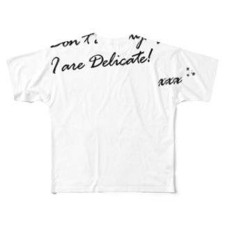 I are Delicate! Full graphic T-shirts