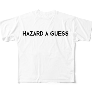 Hazard a guess フルグラフィックTシャツ