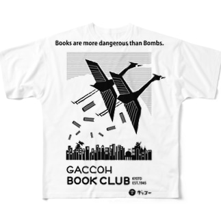 GACCOH BOOK CLUB オリジナルTシャツ「Books are more dangerous than Bombs.」 Full graphic T-shirts