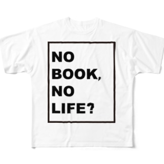 NO BOOK, NO LIFE Full graphic T-shirts