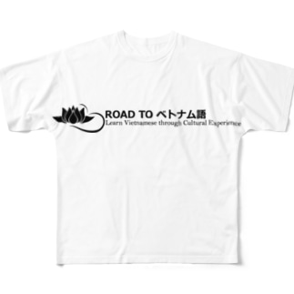 Road to  ベトナム語 Full graphic T-shirts