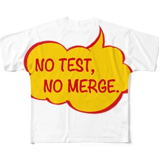 NO TEST, NO MERGE. Full graphic T-shirts