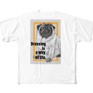 Dressing is a way of life -服装は生き方である- Full graphic T-shirts