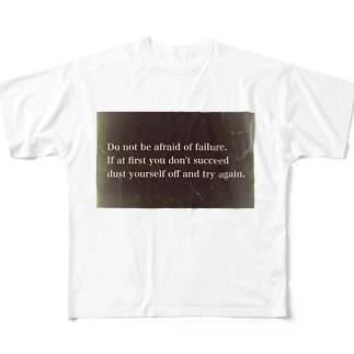 Do not be afraid of failure Full graphic T-shirts
