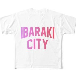 茨木市 IBARAKI CITY Full graphic T-shirts