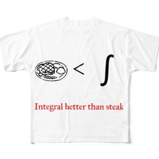 Integral better than steak Full graphic T-shirts