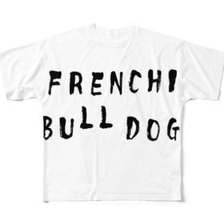 フレンチブルドッグ Full graphic T-shirts