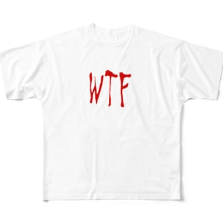 WTF Full graphic T-shirts