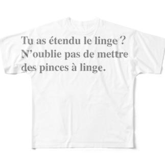 洗濯物干してくれた?洗濯バサミつけるの忘れないでね。のフランス語 Full graphic T-shirts