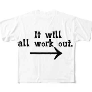 全て何とかなるさっ!!メッセーージTシャツ! Full graphic T-shirts