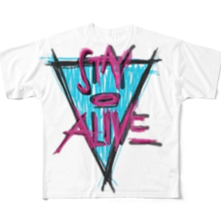 Stay alive Full graphic T-shirts