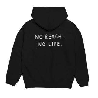 No Reach, No Life - back print - Hoodies
