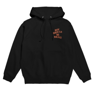 BOY SHOULD BE BRAVE [バックあり] Hoodies