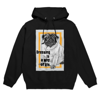 Dressing is a way of life -服装は生き方である- Hoodies
