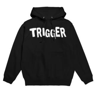 TRIGGER Hoodies