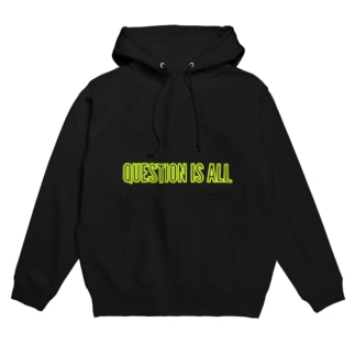 QUESTION IS ALL Hoodies