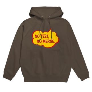 NO TEST, NO MERGE. Hoodies