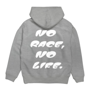 NO RACE,NO LIFE. Hoodies