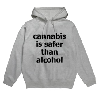 Cannabis Is Safer Than Alcohol  Hoodies