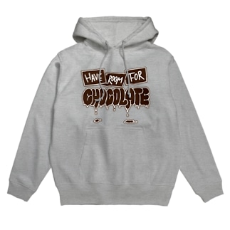 Have room for chocolate Hoodies