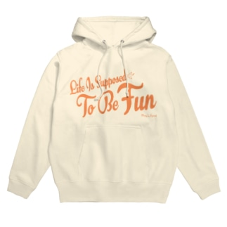 Life Is Supposed To Be Fun Hoodies
