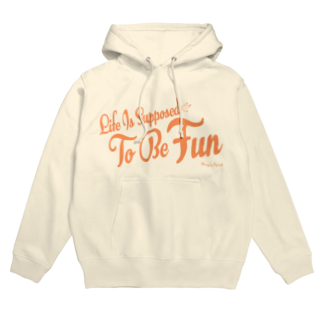 Ray's Spirit レイズスピリットのLife Is Supposed To Be Fun Hoodies